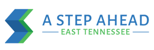 A STEP AHEAD FOUNDATION OF EAST TENNESSEE, INC.